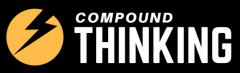 Compound Thinking